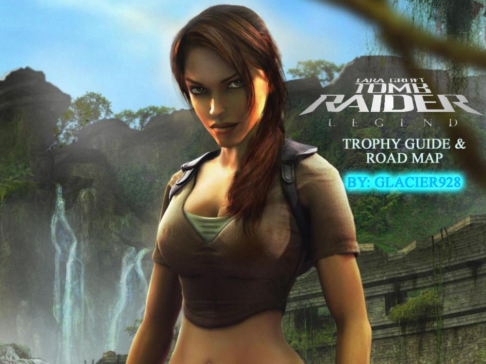 Tomb Raider Legend Trophy Guide Gamers Xtreme